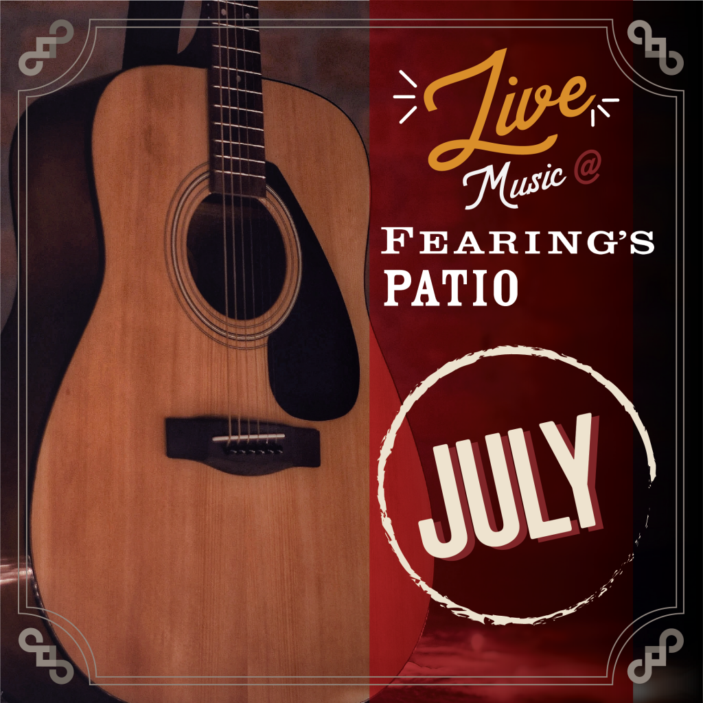 Fearing's Live Music on the Patio July